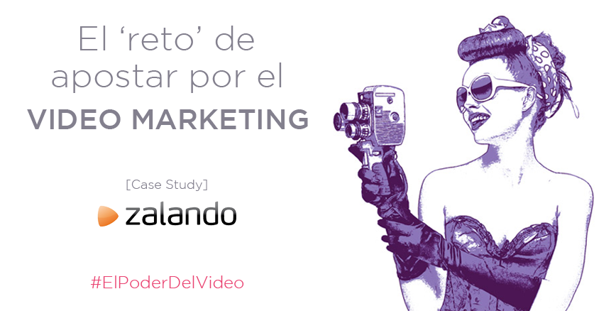 El Video en tu Estrategia de Marketing de Moda con Zalando como Case Study-Marketiniana-PORTADA