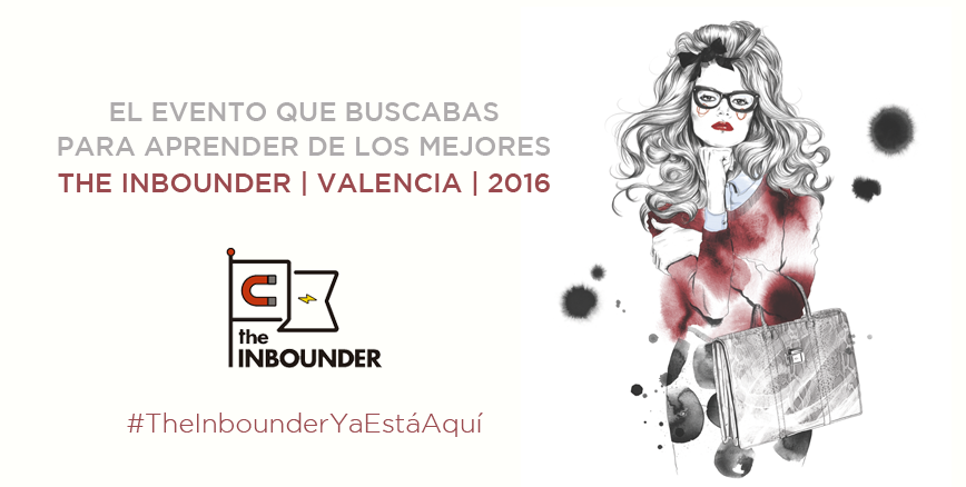 The Inbounder Global Conference, un MUST en tu agenda ¡Todo lo que te espera en Valencia!